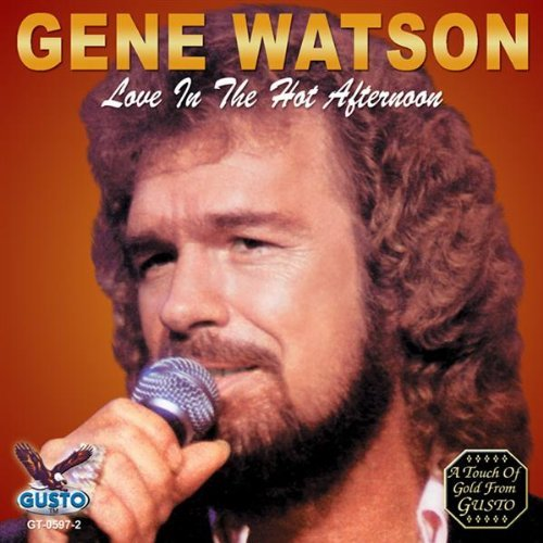 gene_watson_-_love_in_the_hot_afternoon